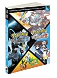 Pokemon Black Version 2 & Pokemon White Version 2 Scenario Guide: The Official Pokemon Strategy Guide [Paperback] [2012] Pokemon Company International