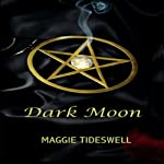 Dark Moon | Maggie Tideswell