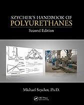 Hot Sale Szycher's Handbook of Polyurethanes, Second Edition