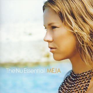 Meja - The Nu Essential - Zortam Music