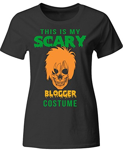 [This Is My Scary Blogger Halloween Costume - Ladies T Shirt Ladies Xl Black] (Fashion Bloggers Halloween Costumes)