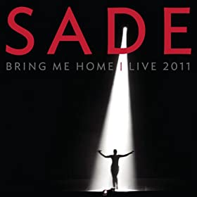Bring Me Home - Live 2011