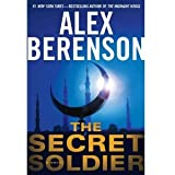 Alex Berenson'sthe Secret Soldier (A John Wells Novel) [Hardcover](2011)