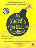 img - for The Guerilla Film Makers Handbook   [GUERILLA FILM MAKERS HANDBK] [Paperback] book / textbook / text book