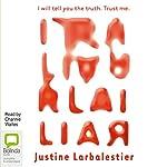 Liar | Justine Larbalestier