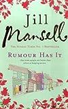 Rumour Has It (0755328183) by Jill Mansell