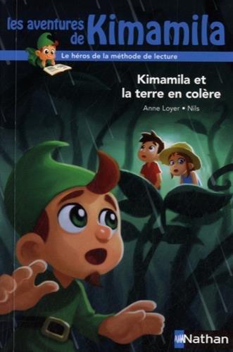 Les aventures de Kimamila (11) : Kimamila et la Terre en colère