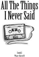 All The Things I Never Said (English Edition)