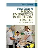 img - for [(Basic Guide to Medical Emergencies in the Dental Practice)] [Author: Philip Jevon] published on (May, 2014) book / textbook / text book