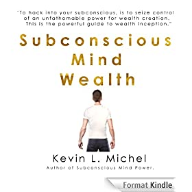 Subconscious Mind Wealth (English Edition)