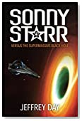 Sonny Starr Versus The Supermassive Black Hole