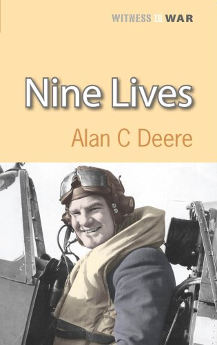 Nine Lives: Air Commodore Alan Deere