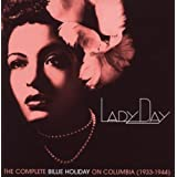 "Lady Day: the Complete Billie Holiday on Columbiavon ""Billie Holiday"""