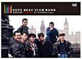 CUTE BEAT CLUB BAND LIVE in LONDON at ASTORIA,1987 数量限定版 [DVD]