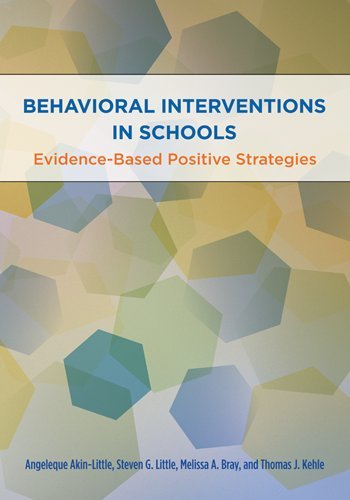 Behavioral Interventions in Schools: Evidence-Based...