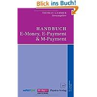 Handbuch E-Money, E-Payment & M-Payment