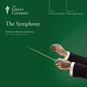 The Symphony | [The Great Courses]
