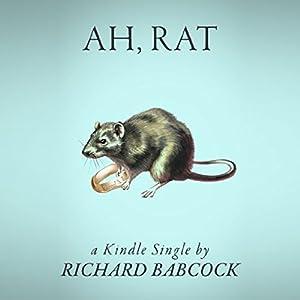 Ah, Rat Audiobook
