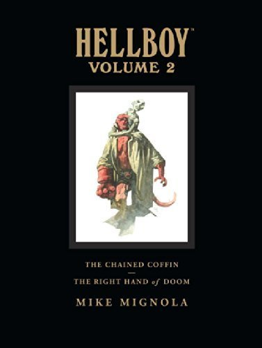Hellboy Library Edition, Volume 2: The Chained Coffin, The Right Hand of Doom, and Others by Mignola, Mike (2008) Hardcover
