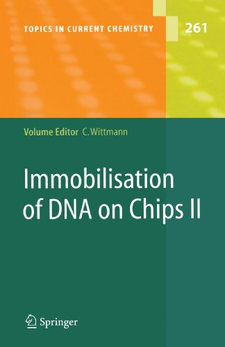 Immobilisation Of Dna On Chips Ii (Topics In Current Chemistry)
