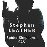 Spider Shepherd: SAS (Unabridged)