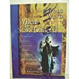 When the Stars Danced (0920379192) by Wind, Crying