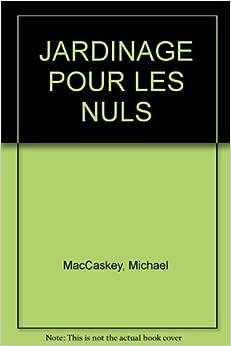 jardinage pour les nuls 9782736125219 books