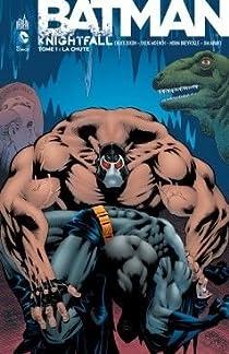 Batman - Knightfall, Tome 1 : La chute par Dixon