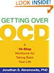 Getting Over OCD: A 10-Step Workbook...