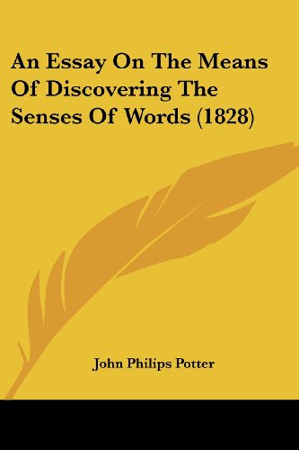 An Essay on the Means of Discovering the Senses of Words (1828)