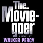The Moviegoer | Walker Percy
