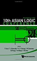 Proceedings of the 10th Asian Logic Conference Front Cover