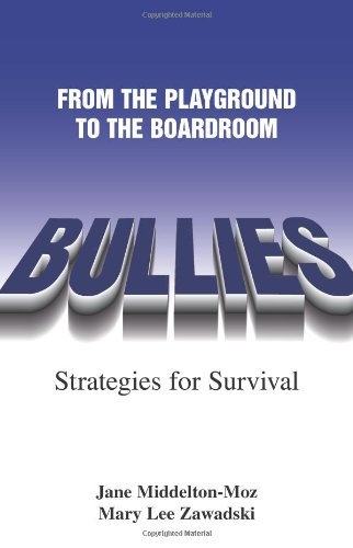 Bullies: From The Playground to the Boardroom (Sally Jessy Raphael's Red Eyeglass Series)