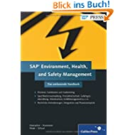 SAP Environment, Health, and Safety Management: Das umfassende Handbuch (SAP PRESS)