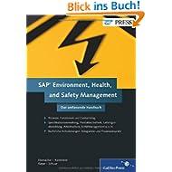 SAP Environment, Health, and Safety Management: Das umfassende Handbuch (SAP PRESS)