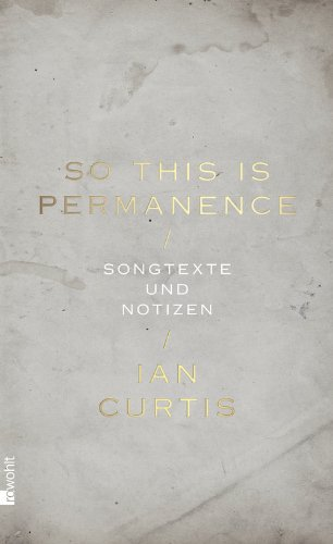 So This Is Permanence: Songtexte und Notizen