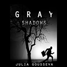 Gray Shadows: Russian Bodyguard, Book 1 (       UNABRIDGED) by Julia Gousseva Narrated by Jack de Golia