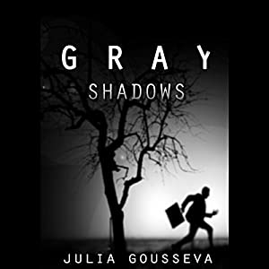 Gray Shadows Audiobook