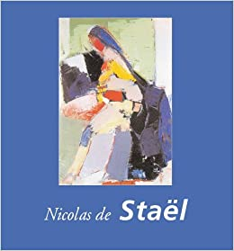 Nicolas de Stael: Collectif: 9781859956991: Amazon.com: Books