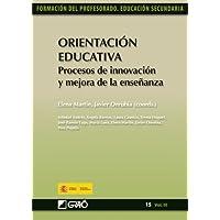 Orientación educativa. Procesos de innovación y mejora de la enseñanza (FORMACION PROFESORADO-E.SECUN.)