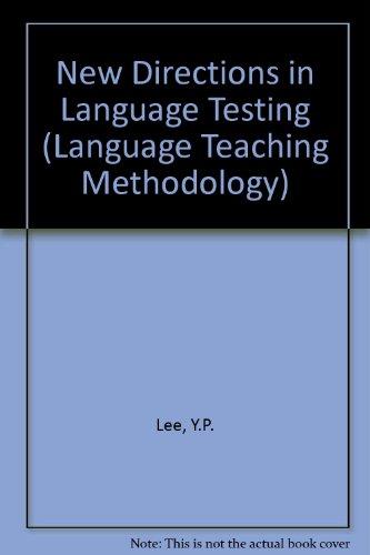 New Directions In Language Testing (Language Teaching Methodology)