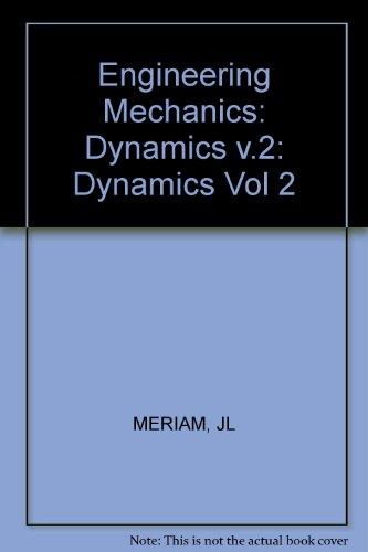 Engineering Mechanics Volume Dynamics Si English (Vol 2) (Engineering Dynamics Meriam compare prices)