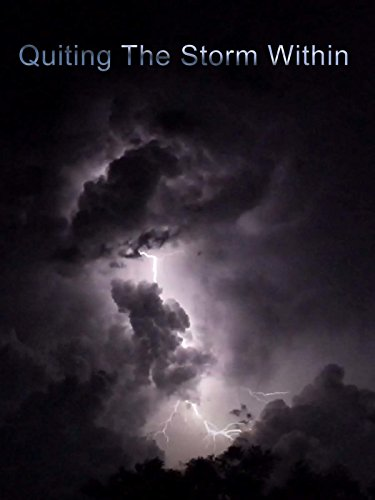 Quiting The Storm Within