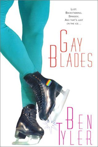 gay-blades-by-ben-tyler-2003-07-01