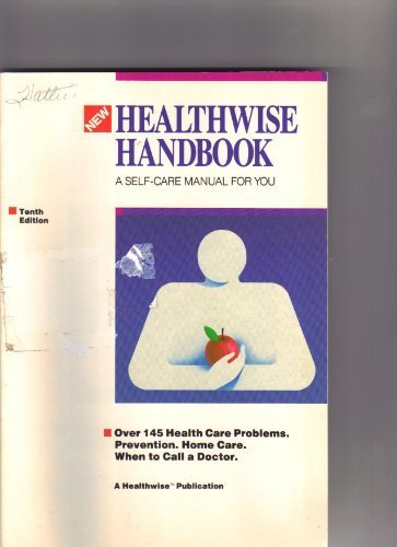 Healthwise Handbook (Self care guide for you and your family), Kemper, Donald