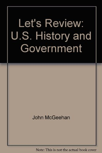 Let's review: U.S. history and government (Barron's review course series)