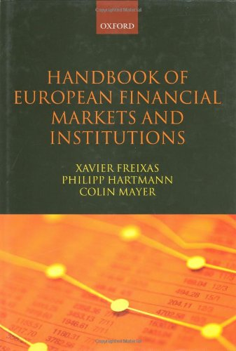 Handbook of European Financial Markets and InstitutionsFrom Oxford University Press