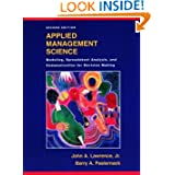 Applied Management Science: Modeling, Spreadsheet Analysis, and Communication for Decision Making, 2nd Edition...