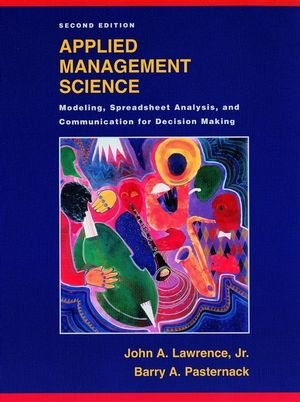 Applied Management Science: Modeling, Spreadsheet