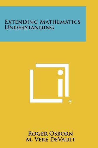 Extending Mathematics Understanding